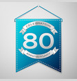 blue pennant with inscription eighty years vector image vector image