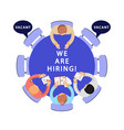 we are hiring hr recruitment vector image