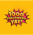 1000 follower celebration banner for social media vector image vector image