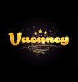 vacancy star golden color word text logo icon vector image vector image