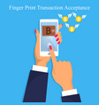 finger print money trasnaction acceptance vector image vector image