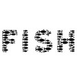 Fish fish word concept vector image
