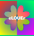 clover sign on colorful background love postcard vector image vector image