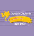 ganesh chaturthi best offer banner horizontal vector image