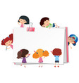 blank paper with many kids cartoon character vector image vector image
