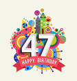Happy birthday 47 year greeting card poster color vector image vector image