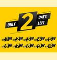 promotional number days left sign banner vector image vector image