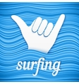 surfers shaka hand with paper sign surfing vector image vector image