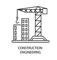 construction engineering isolated outline icon vector image vector image