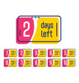 number days left promotional label banner vector image vector image