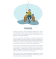 fisher on pier with fishing rod and catch vector image vector image