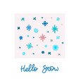 hello snow winter christmas snowflake season card vector image vector image