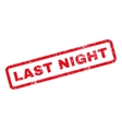 Last Night Rubber Stamp vector image vector image