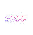 bff best friends forever line vector image