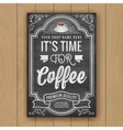 coffee quote on chalkboard background for poster vector image