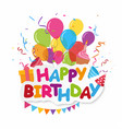happy birthday celebration design vector image vector image