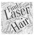 How to Choose a Laser Hair Removal Provider Word vector image vector image