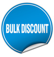 bulk discount round blue sticker isolated on white vector image vector image