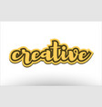 creative yellow black hand written text postcard vector image vector image