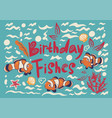 greeting card with fish clowns vector image