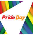 pride day text triangle rainbow background vector image vector image
