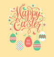 hand drawn lettering easter eggs for your design vector image