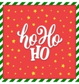 Ho-Ho-Ho Christmas greeting card vector image vector image