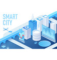 isometric model modern smart city with data vector image vector image