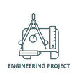 engineering project line icon linear vector image vector image