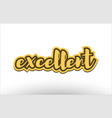 excellent yellow black hand written text postcard vector image vector image