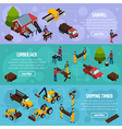 Sawmill Isometric Horizontal Banners vector image vector image