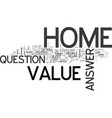 what s the value of my home text word cloud vector image vector image