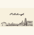 pittsburgh skyline pennsylvania usa draw a vector image vector image