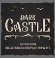retro typeface font dark castle vector image vector image