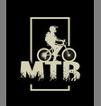 silhouette a cyclist on and mtb letters on vector image vector image