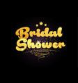 bridal shower star golden color word text logo vector image