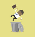 businessman dropped into trashcan layoff concept vector image vector image