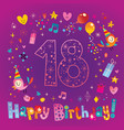 happy birthday 18 years teen greeting card vector image vector image