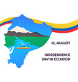 independence day in ecuador 10 august vector image vector image