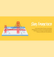 san francisco banner poster with copyspace vector image vector image