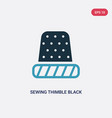 two color sewing thimble black variant icon from vector image vector image