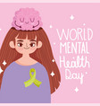 world mental health day young woman with brain vector image vector image