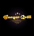 burger grill star golden color word text logo icon vector image vector image