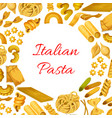 italian pasta macaroni spaghetti poster vector image vector image