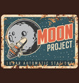 moon project rusty metal plate poster vector image vector image