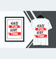 typography quotes t-shirt design