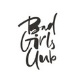 bad girls club lettering vector image