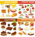 banana and tomato cocoa and potato dishes