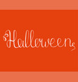 hand-drawn fantasy lettering for halloween party vector image