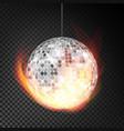 silver disco ball in fire realistic vector image